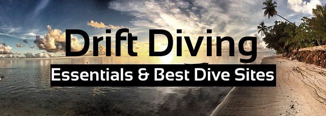 essentials drift diving best sites
