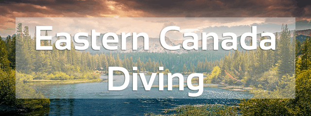 eastern canada diving review