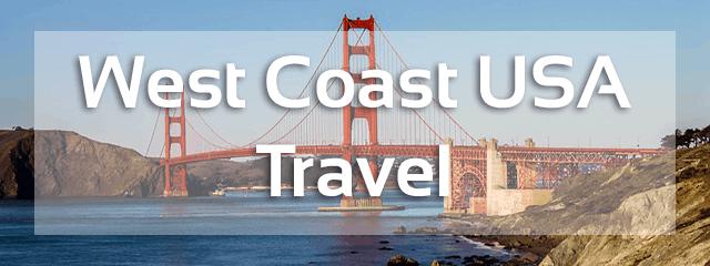 west coast california travel tips